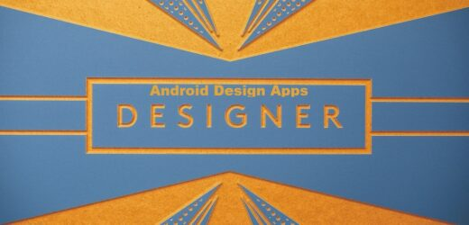 10+ Useful Android Design Apps for Designers (2021)
