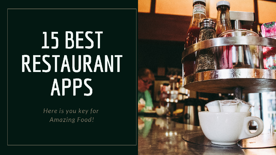 15 Best Restaurant Apps That You Need to Download Today in 2021