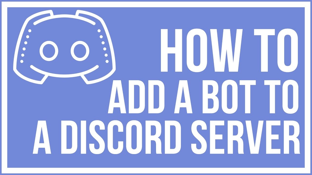How To Add Bots To Your Discord Server : Ultimate Guide