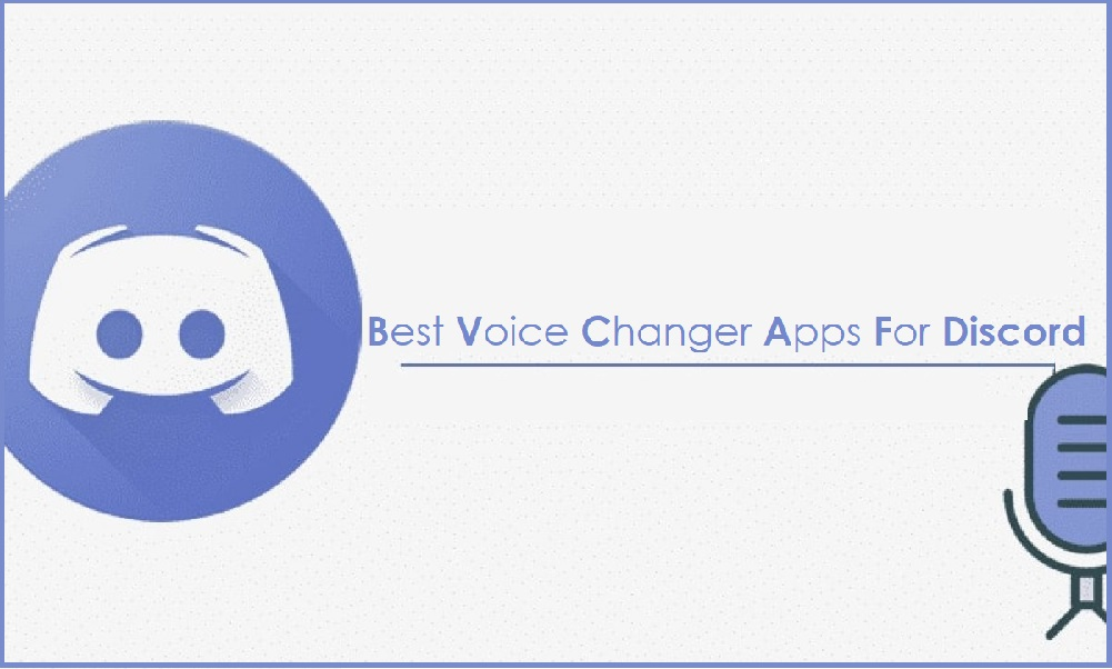 5 Best Free Voice Changer Apps for Discord