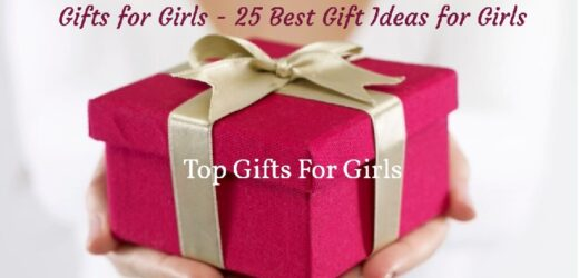 Gifts for Girls – 25 Best Gift Ideas for Girls