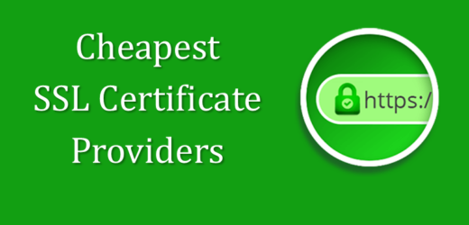 Top Best SSL Certificate Providers to Buy From in 2021