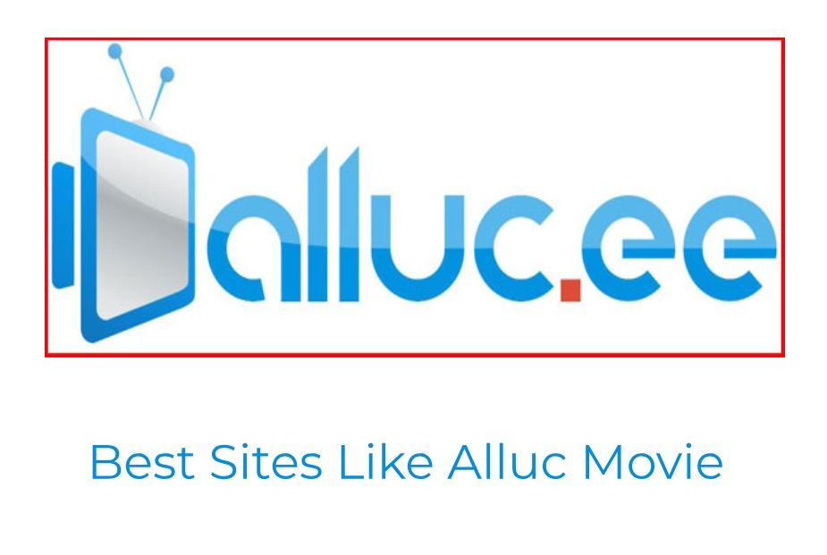 Alluc.ee is Dead; Here are Top Alluc.ee Alternatives Websites