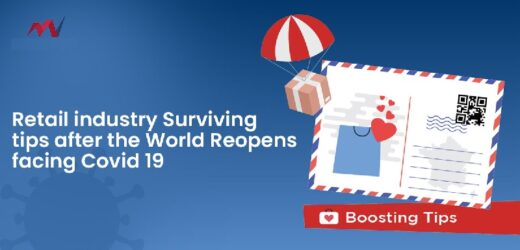 Retail Industry Surviving Tips After the World Reopens Facing Covid 19